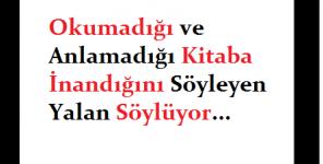 """""""Ey Rabbim, benim toplumum, bu Kuran'ı terk etmiş"""" diyen Peygamberin Hedefinde misin?"""